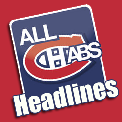 allhabsheadlines Headlines: Bergevin, Subban, Ciampini, Begin, CBA, Dell, Awards