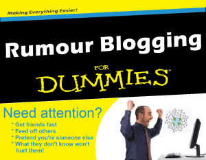 RB4D 300x233 Rumour Blogging for Dummies